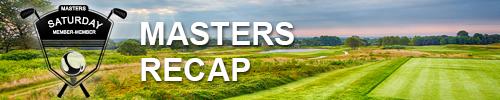 Masters Member-Member Recap