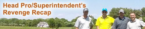 Head Pro/Superintendent's Revenge Recap