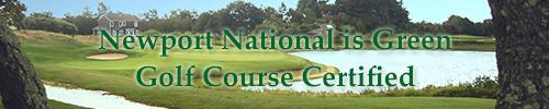 Newport National Golf Club Certified As Green Golf Course By The Rhode Island Department Of Environmental Management (RIDEM)